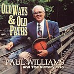 Paul Williams Old Ways & Old Paths