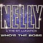 Nelly Who's The Boss (Edited)