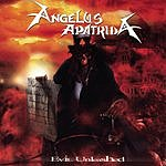 Angelus Apatrida Evil Unleashed