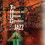 The House Of Urban Grooves (T.H.U.G.) Thug Jazz
