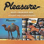 Pleasure Dust Yourself Off/Accept No Substitutes