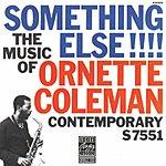 Ornette Coleman Something Else!!!: The Music Of Ornette Coleman