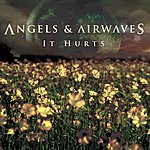 Angels & Airwaves It Hurts (Live From Fuse) (Single)