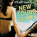 New Found Glory It's Not Your Fault (Single)