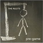 The Roots Pre Game (Edited)