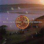 Bill Douglas Circle Of Moons