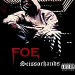 FOE Scissorhands