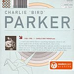 Charlie Parker Au Privave/In The Still Of the Night