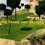 The Frank & Walters Frank And Walters: Best Of