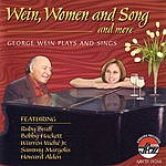 George Wein Wein, Women And Song And More - George Wein Plays And Sings