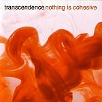 Transcendence Nothing Is Cohesive