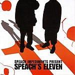 Speach Impediments Speach's Eleven (Parental Advisory)
