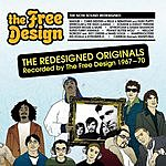 Free Design The Redesigned Originals, Recorded By The Free Design (1967-70)