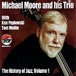 Michael Moore The History Of Jazz, Vol.1