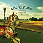 Kasey Chambers Nothing At All (Single)