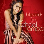 Rachael Lampa Blessed: The Best Of Rachael Lampa