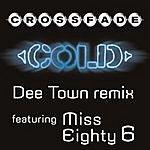Crossfade Cold (DeeTown Remix)