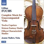 Jeanne Mallow Complete Music For Unaccompanied Viola