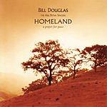 Bill Douglas Homeland: A Prayer For Peace