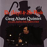 Greg Abate Quintet Dr. Jekyll And Mr. Hyde