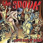 Spook Some Like It Dead