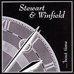 Stewart & Winfield 'bout time
