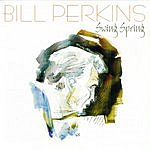 Bill Perkins Swing Spring