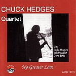 Chuck Hedges No Greater Love