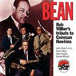 Bob Wilber Bean: Bob Wilber's Tribute To Coleman Hawkins