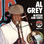 Al Grey Matzoh & Grits