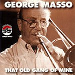 George Masso That Old Gand Of Mine