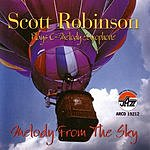 Scott Robinson Melody From The Sky