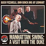 Bucky Pizzarelli Manhattan Swing: A Visit With The Duke