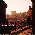 Chris Parker Late In Lisbon