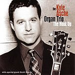 The Kyle Asche Organ Trio The Hook Up