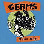 The Germs Media Blitz (Live)