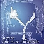 Archie The Flux Capacitator