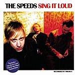 The Speeds Sing It Loud