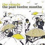 The Rituals The Past Twelve Months