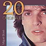 Miguel Bosé Originales: 20 Exitos