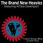 The Brand New Heavies I Don't Know Why (I Love You)/Right On