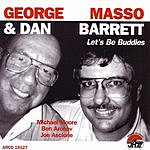 George Masso Let's Be Buddies