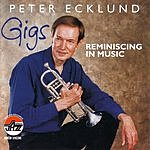 Peter Ecklund Gigs: Reminiscing In Music