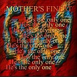 Mother's Finest He's The Only One (SINGLE)