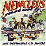 Newcleus Jam On It (The Definitive CD Single)