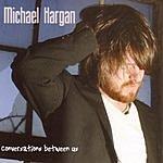 Michael Hargan Conversations Between Us