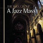 The W.E.S. Group A Jazz Mass