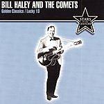 Bill Haley & His Comets Golden Classics: Lucky 13