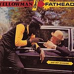 Yellowman Bad Boy Skanking