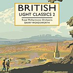 Barry Wordsworth British Light Classics 2
